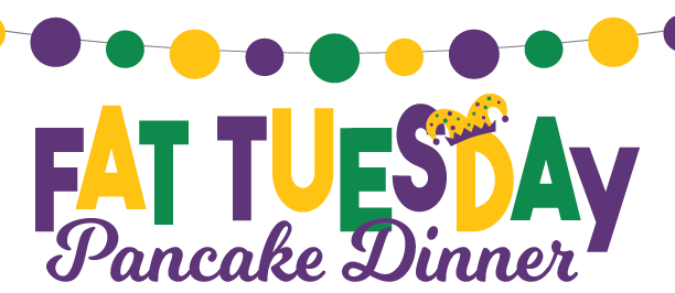 Fat Tuesday Pancake Dinner