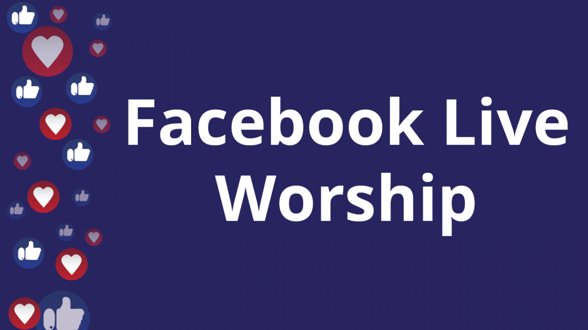 Worship on Facebook Live